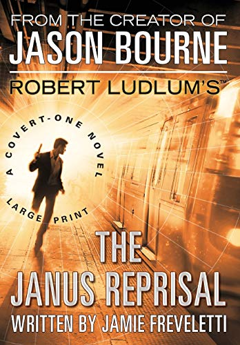 9780446547185: Robert Ludlum's The Janus Reprisal (Covert-One (Hardcover))