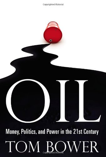 9780446547987: Oil: Money, Politics, and Power in the 21st Century