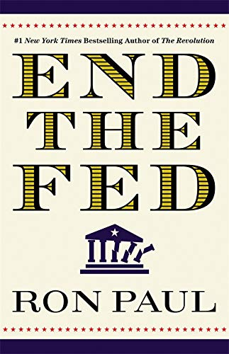 9780446549172: End The Fed