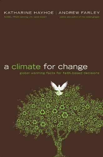 9780446549561: A Climate for Change: Global Warming Facts for Faith-Based Decisions
