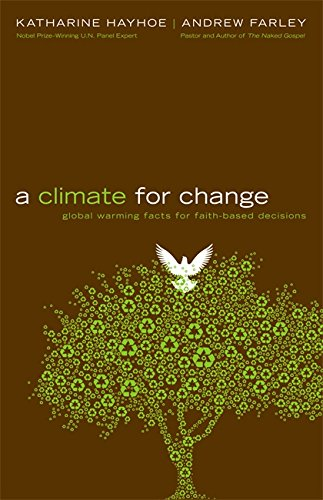 9780446549578: A Climate for Change: Global Warming Facts for Faith-Based Decisions
