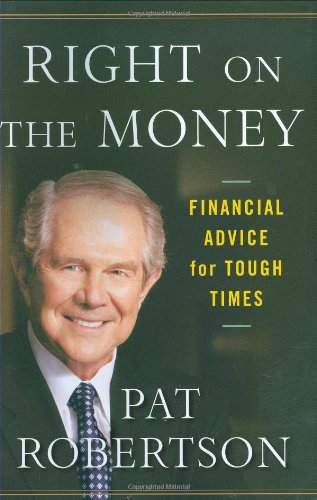 9780446549585: Right on the Money: Financial Advice for Tough Times.