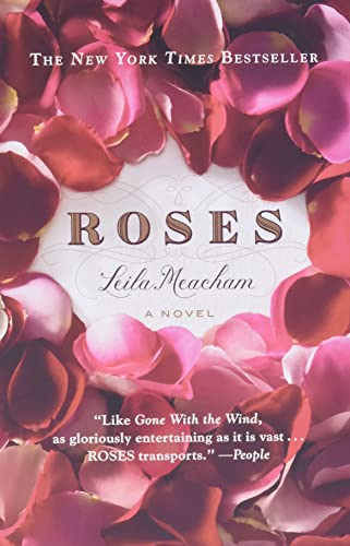 Roses (0446549991) by Leila Meacham