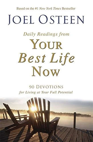 9780446550109: Daily Readings from Your Best Life Now: 90 Devotions for Living at Your Full Potential