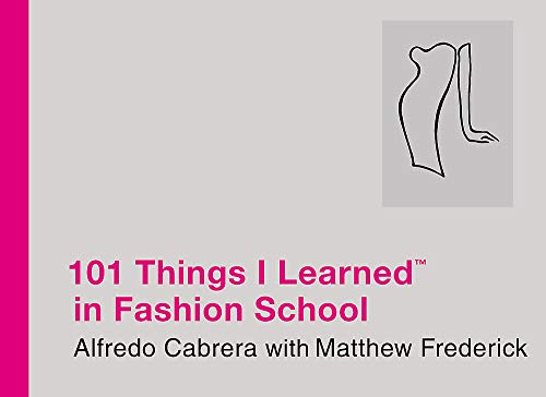 9780446550291: 101 Things I Learned in Fashion School