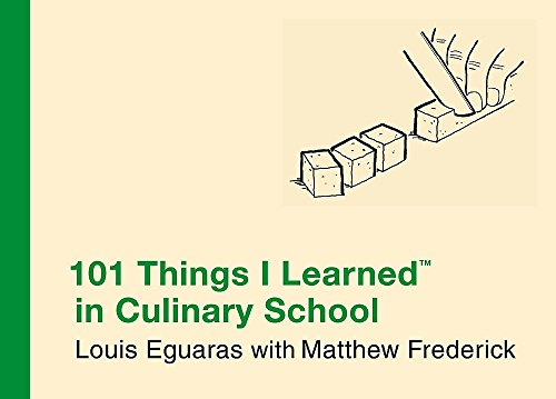 9780446550307: 101 Things I Learned in Culinary School