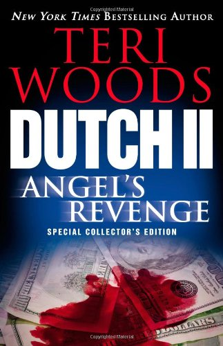 Dutch II: Angel's Revenge (Dutch Trilogy): Teri Woods