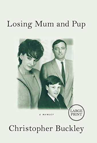 9780446552394: Losing Mum and Pup: A Memoir
