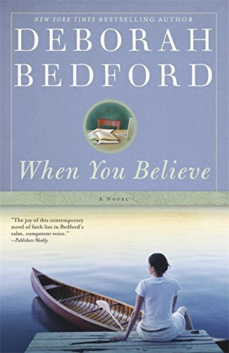 9780446552424: When You Believe: A Novel