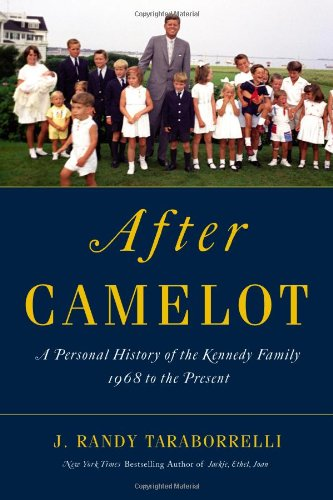 9780446553902: After Camelot: A Personal History of the Kennedy Family - 1968 to the Present