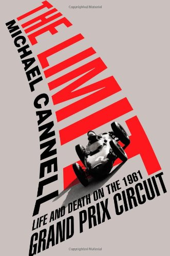 9780446554725: The Limit: Life and Death on the 1961 Grand Prix Circuit