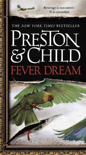 Fever Dream: Preston, Douglas, Child, Lincoln