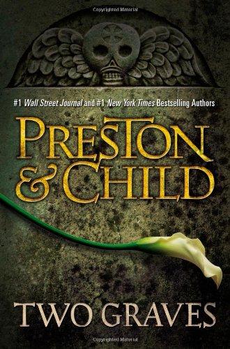 Two Graves: Preston, Douglas, Child, Lincoln
