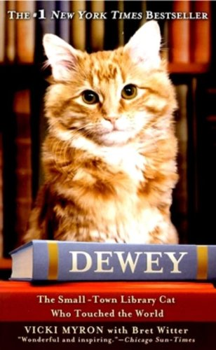 9780446555418: Dewey: The Small-Town Library Cat Who Touched the World
