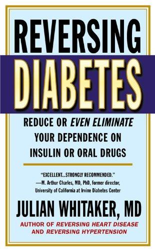 Reversing Diabetes: Whitaker, Julian