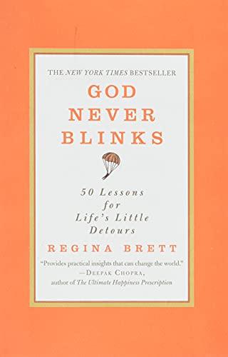 9780446556514: God Never Blinks: 50 Lessons for Life's Little Detours