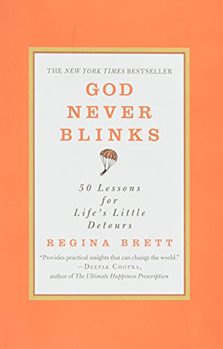 9780446556514: God Never Blinks: 50 Lessons for Life's Little Detours