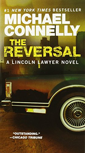 9780446556750: The Reversal (Lincoln Lawyer Novels)