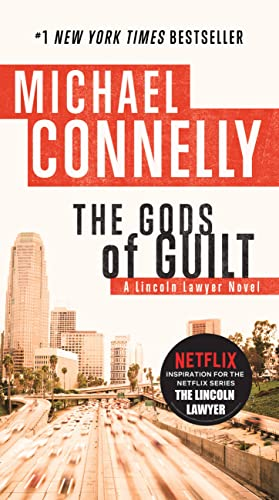 9780446556798: The Gods of Guilt (Lincoln Lawyer)