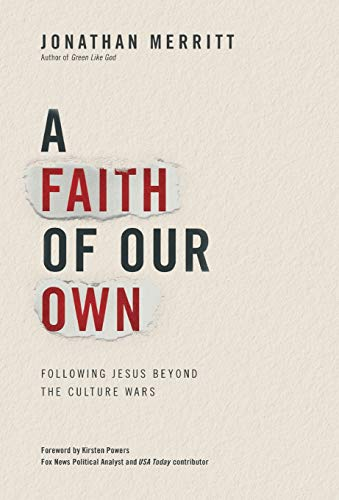 9780446557238: A Faith of Our Own: Following Jesus Beyond the Culture Wars