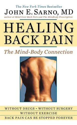 9780446557689: Healing Back Pain: The Mind- Body Connection