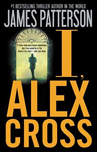 I, Alex Cross: James Patterson