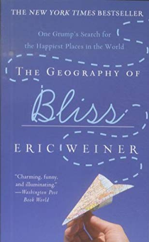 9780446559140: The Geography of Bliss