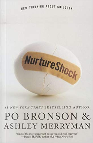 9780446559416: Nurture Shock: New Thinking About Children