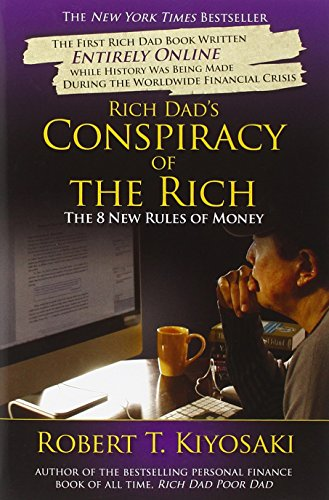 9780446559805: Rich Dad's Conspiracy of the Rich: The 8 New Rules of Money