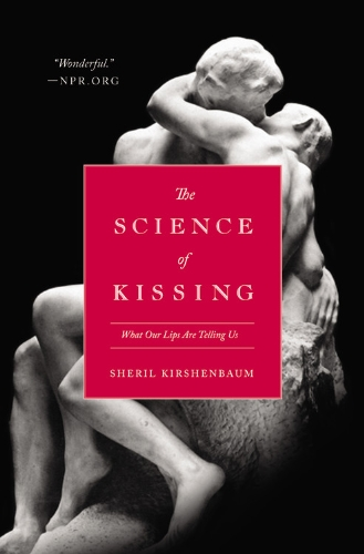 9780446559898: The Science of Kissing: What Our Lips Are Telling Us