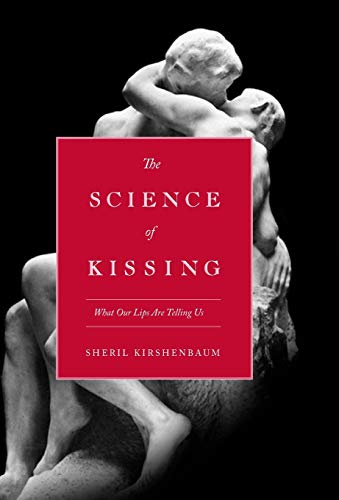 9780446559904: The Science Of Kissing: What Our Lips Are Telling Us