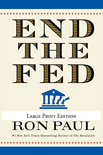 9780446559973: End the Fed