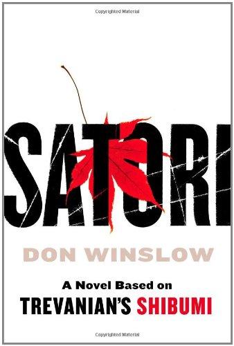 SATORI (SIGNED): Winslow, Don