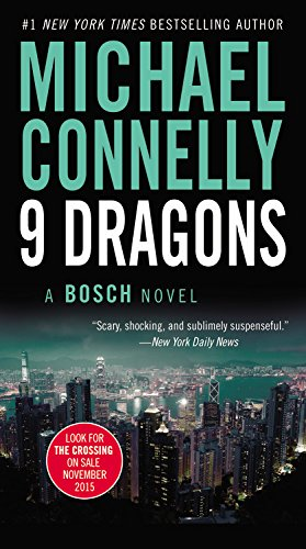 Nine Dragons (A Harry Bosch Novel): Connelly, Michael