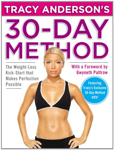 9780446562058: Tracy Anderson's 30-Day Method: The Weight-Loss Kick-Start That Makes Perfection Possible [With DVD]