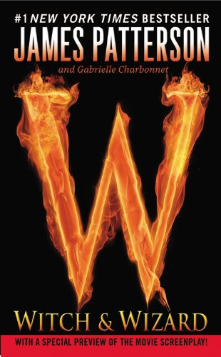 Witch & Wizard (0446562432) by James Patterson; Gabrielle Charbonnet