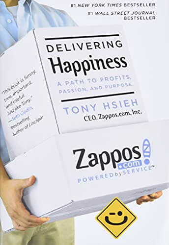 9780446563048: Delivering Happiness: A Path to Profits, Passion and Purpose