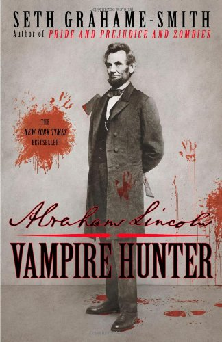 9780446563079: Abraham Lincoln: Vampire Hunter
