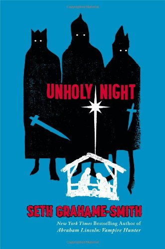 Unholy Night [SIGNED & DATED]: Grahame-Smith, Seth