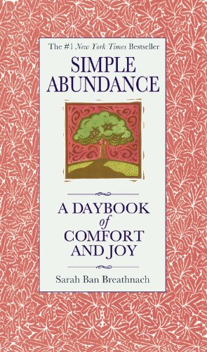 9780446563598: Simple Abundance: A Daybook of Comfort and Joy