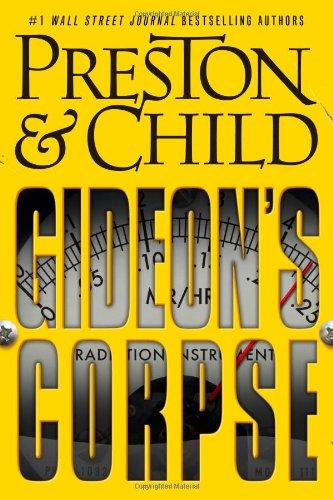 Gideon's Corpse: Preston, Douglas & Child, Lincoln