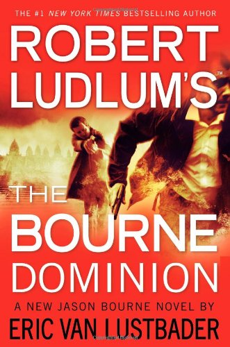 9780446564441: Robert Ludlum's the Bourne Dominion (Jason Bourne)