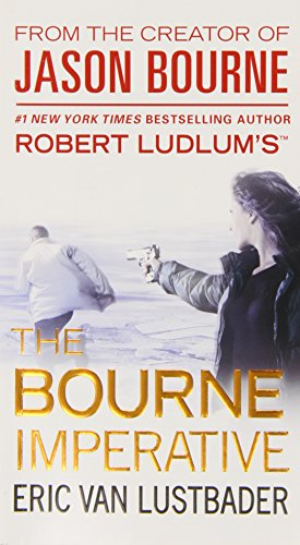9780446564465: Robert Ludlum's the Bourne Imperative (Jason Bourne series)