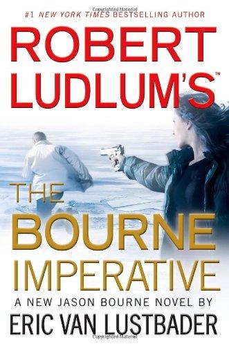 9780446564472: Robert Ludlum's the Bourne Imperative (Jason Bourne)