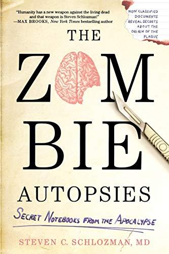 9780446564656: The Zombie Autopsies: Secret Notebooks from the Apocalypse