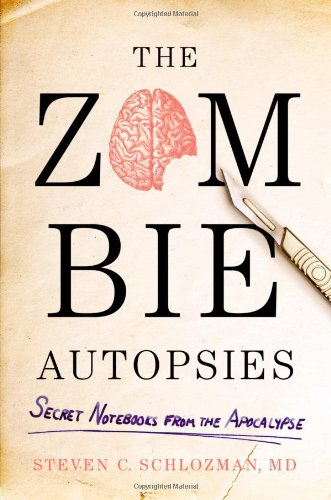9780446564663: The Zombie Autopsies: Secret Notebooks from the Apocalypse