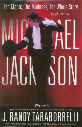 Michael Jackson: The Magic, The Madness, The: Taraborrelli, J. Randy