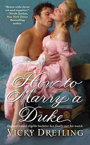 9780446565370: How To Marry A Duke (Historical Romance Grand Central Publishing)