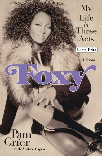 9780446566841: Foxy: My Life in Three Acts