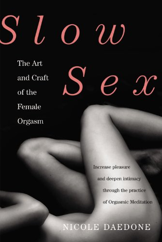 9780446567190: Slow Sex: The Art and Craft of the Female Orgasm